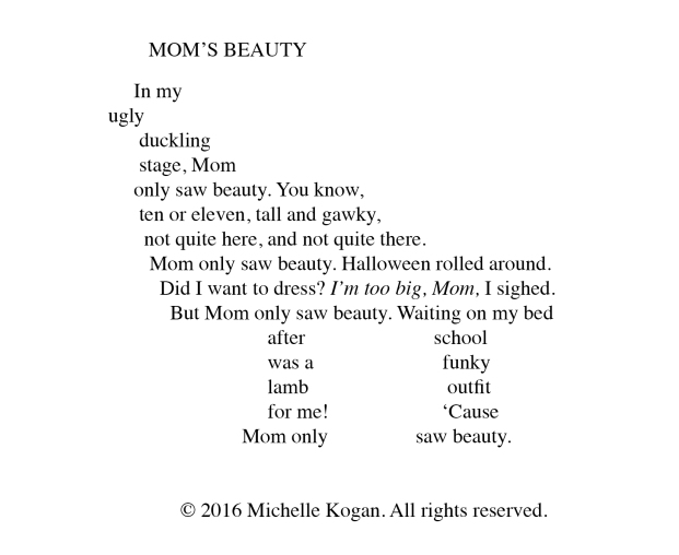 1- Mom's Beauty Poem M Kogan 5-10-2018