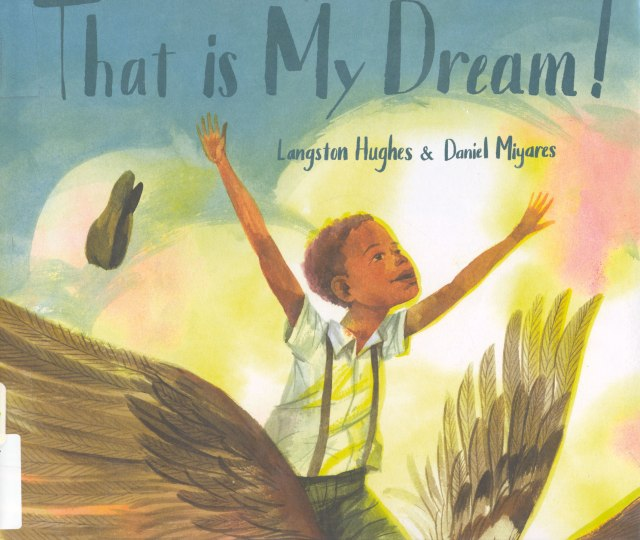 Thaqt-is-my-dream-book--poem-Langston-Hughes--Daniel-Miyares-5-3-2018-