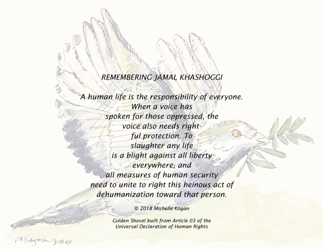 Remembering Jamal Khashoggi- poem and dove -Golden Shovel -m-kogan-11-20-2018 copy